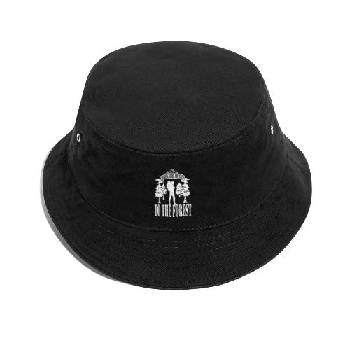 I m going to the mountains to the forest - Bucket Hat