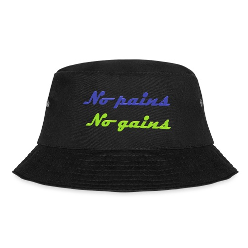 No pains no gains Saying with 3D effect - Bucket Hat