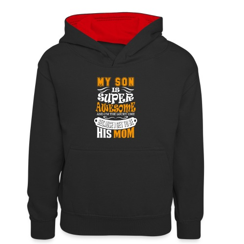 My Son Is Super Awesome His Mom - Kids' Contrast Hoodie