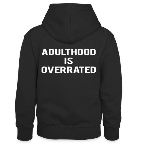 Adulthood Is Overrated - Kids' Contrast Hoodie