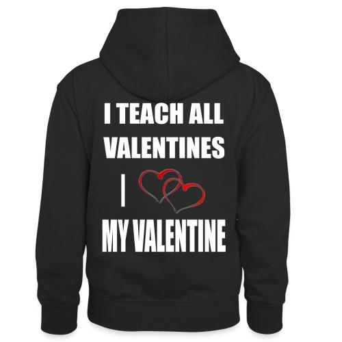 Ich lehre alle Valentines - Ich liebe meine Valen - Kinder Kontrast-Hoodie