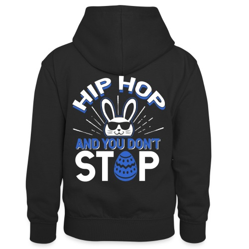 Hip Hop and You Don t Stop - Ostern - Kinder Kontrast-Hoodie