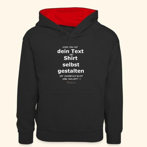 Lustiger Spruch Shirt selbst gestalten - Kinder Kontrast-Hoodie