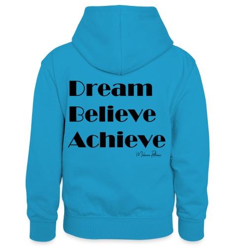 DREAM BELIEVE ACHIEVE - Sweat à capuche contrasté Enfant