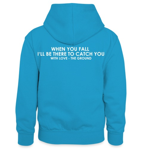 I'll be there - the ground - Kinder Kontrast-Hoodie