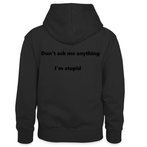 I'm stupid - Lasten kontrastivärinen huppari