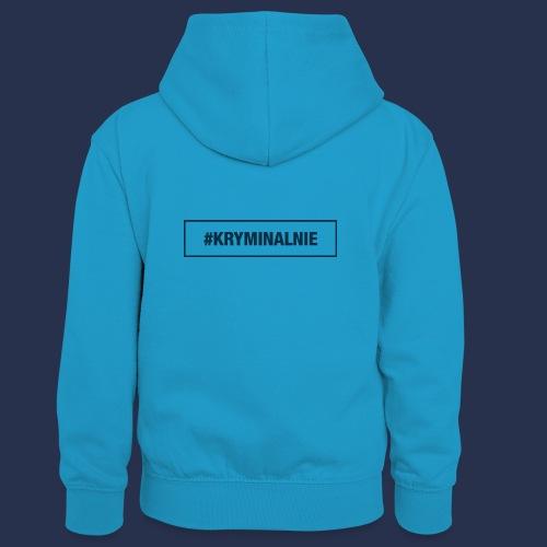 #KRYMINALNIE - logo ciemne - Dziecięca bluza z kontrastowym kapturem