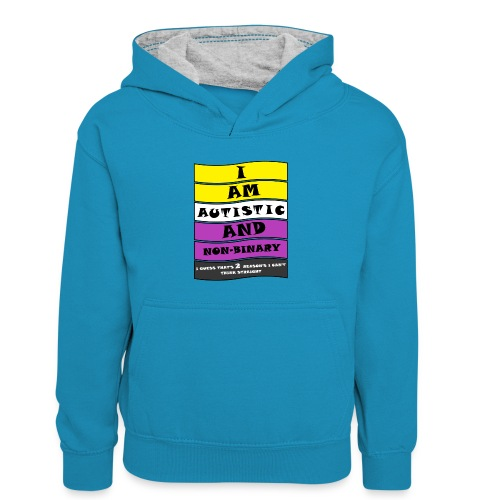 Autistic and Non-binary | Funny Quote - Kids' Contrast Hoodie