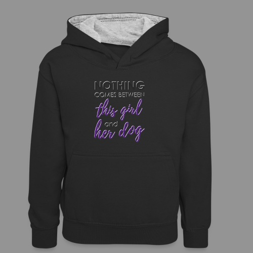 Nothing comes between this girl her and her dog - Kids' Contrast Hoodie