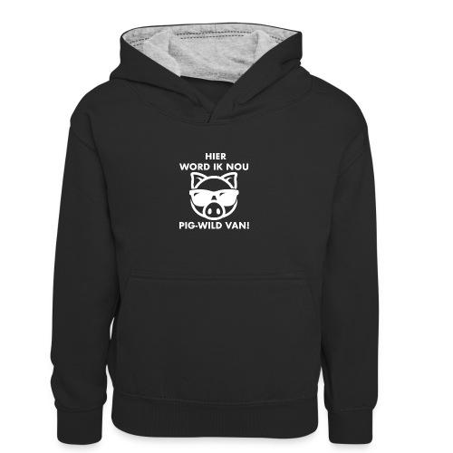 Hier word ik nou PIG-WILD VAN! - Teenager contrast-hoodie/kinderen contrast-hoodie