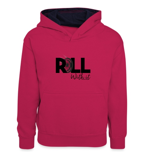 Amy's 'Roll with it' design (black text) - Kids' Contrast Hoodie