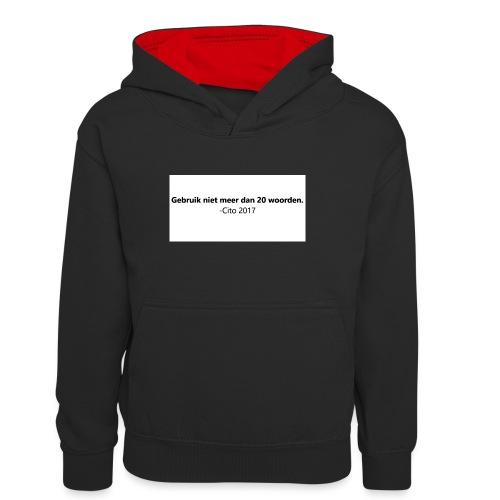 Gebruik niet meer dan 20 woorden - Teenager contrast-hoodie