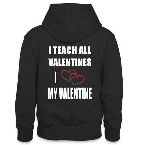 Ich lehre alle Valentines - Ich liebe meine Valen - Teenager Kontrast-Hoodie