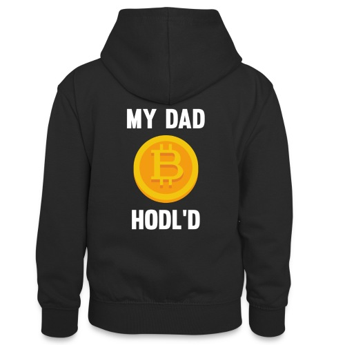 MY DAD HODL'D BITCOIN - Teenager contrast-hoodie