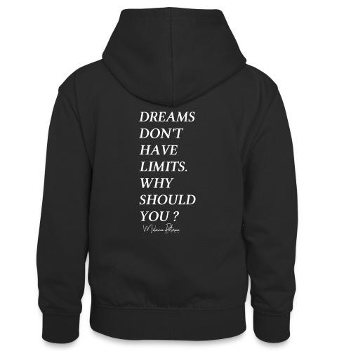 DREAMS DON'T HAVE LIMITS - Sweat à capuche contrasté Ado