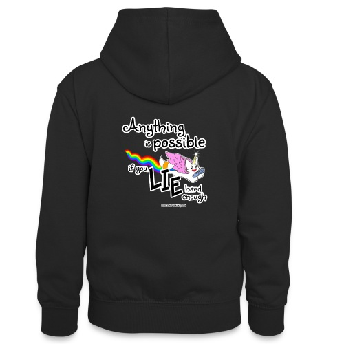 Anything Is Possible if you lie hard enough - Teenager Contrast Hoodie