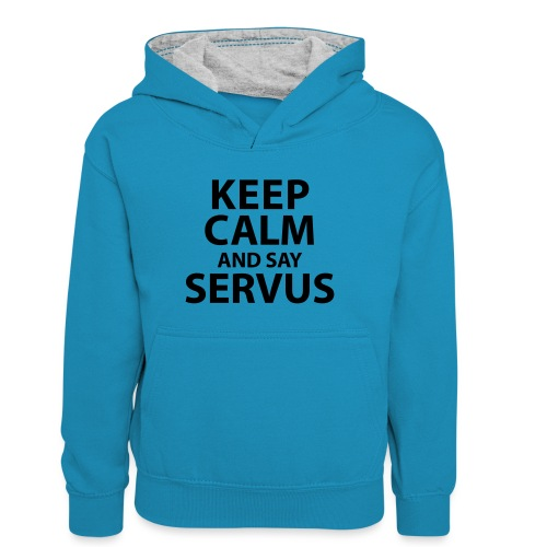 Keep calm and say Servus - Teenager Kontrast-Hoodie