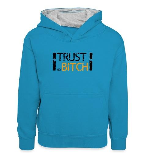 Trust no bitch - Sweat à capuche contrasté Ado