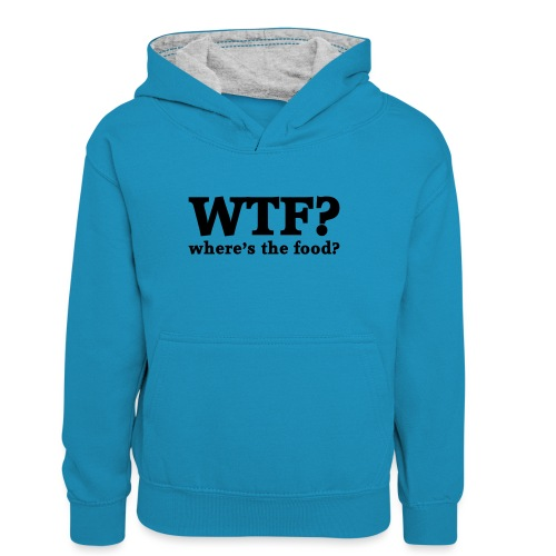 WTF - Where's the food? - Teenager contrast-hoodie