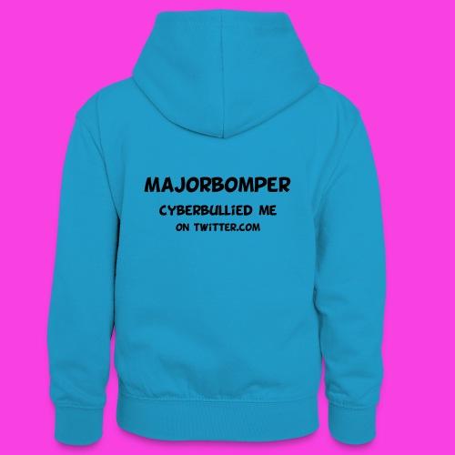 Majorbomper Cyberbullied Me On Twitter.com - Teenager Contrast Hoodie