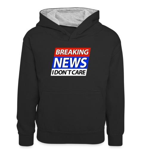 Breaking News I don't care Eilmeldung - Teenager Kontrast-Hoodie