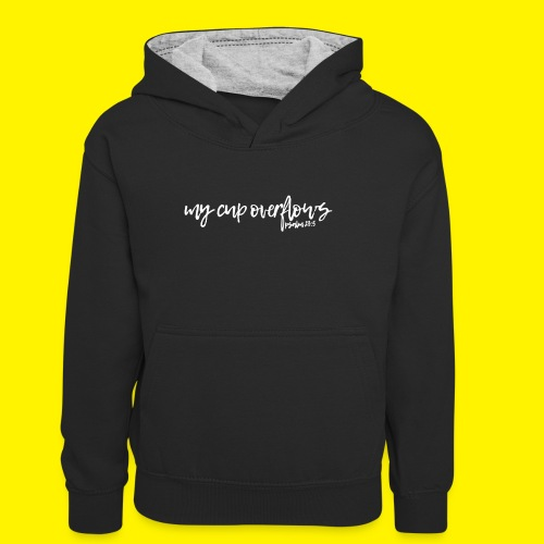 My Cup Overflows - Psalm 23: 5 - Teenager Contrast Hoodie