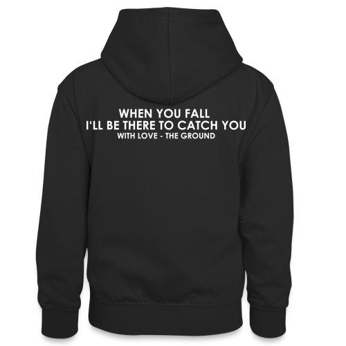 I'll be there - the ground - Teenager Kontrast-Hoodie