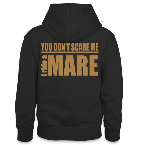 You don't scare me! I ride a mare - Teenager Kontrast-Hoodie