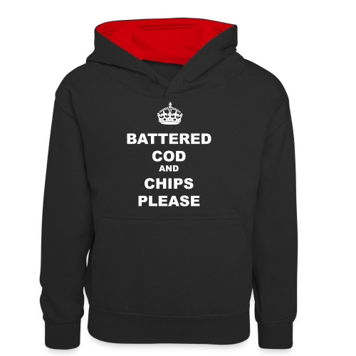 BATTERED COD AND CHIPS PLEASE - Teenager Contrast Hoodie