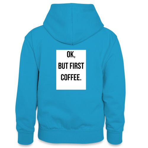 flat 800x800 075 fbut first coffee - Teenager contrast-hoodie