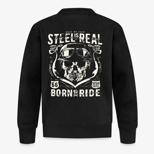 Avez-No Fear Is Real Steel Born to Ride is 68 - Veste zippée