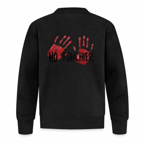 No Touchies 2 Bloody Hands Behind Black Text - Baseball Jacket