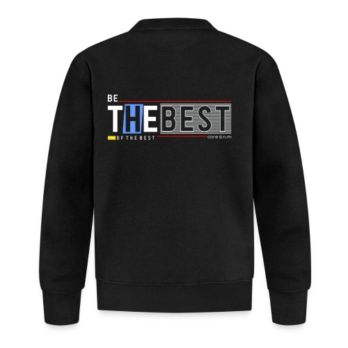 Be the best - Baseball Jacke