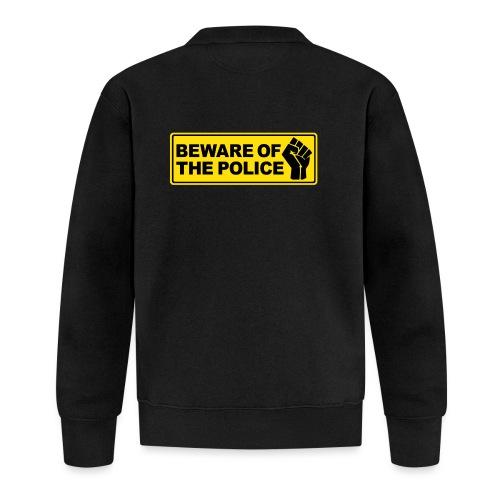 Beware of the Police Vorsicht Polizei - Baseball Jacke