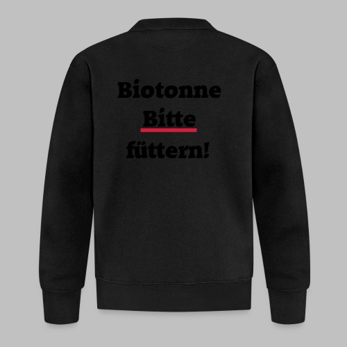 Biotonne - Bitte füttern! - Unisex Baseball Jacke