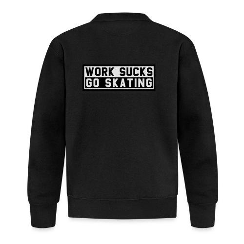 Work sucks go skating - Baseball Jacke
