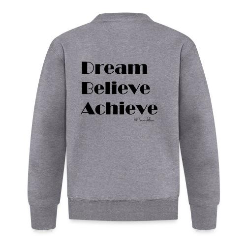 DREAM BELIEVE ACHIEVE - Veste zippée Unisexe
