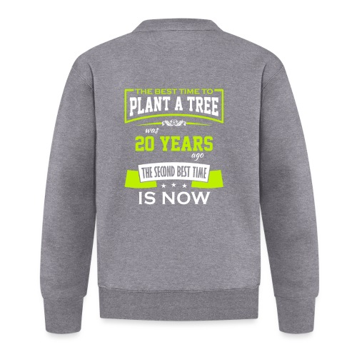 The best time to plant a tree was 20 years ago - Baseballjakke unisex