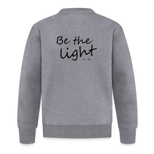 Be the light - Veste zippée Unisexe