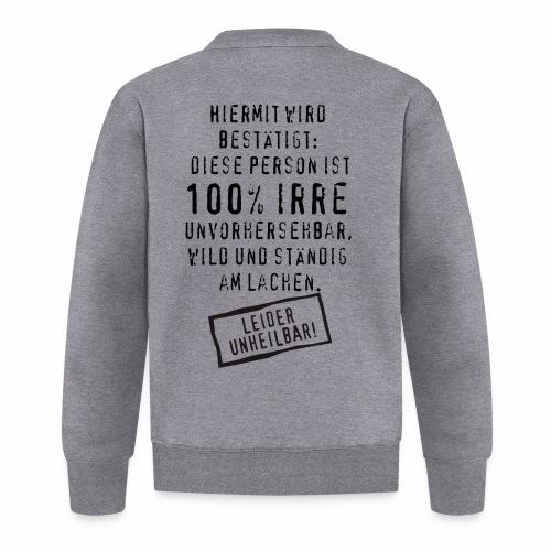 17 Diese Person ist 100 Prozent Irre unheilbar - Baseball Jacke