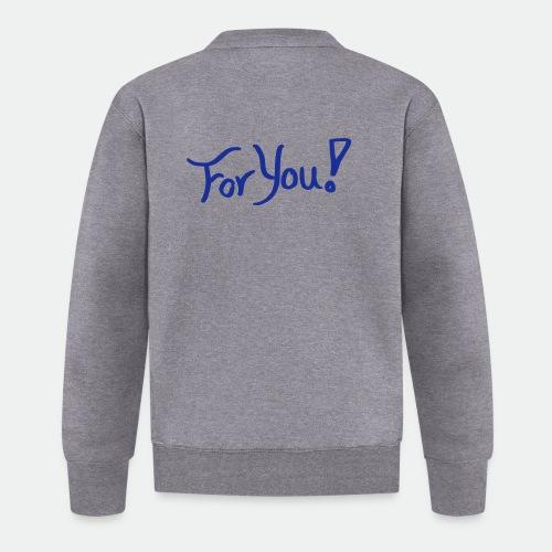 for you! - Baseball Jacket