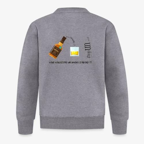 Un whisky ? Juste un doigt - Veste zippée