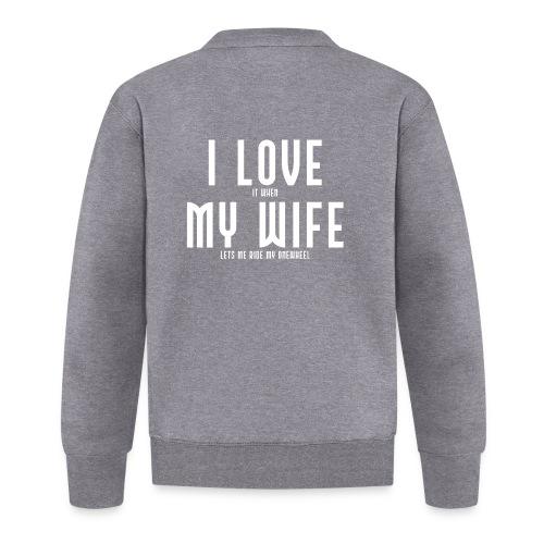 i love my wife - Baseballjakke