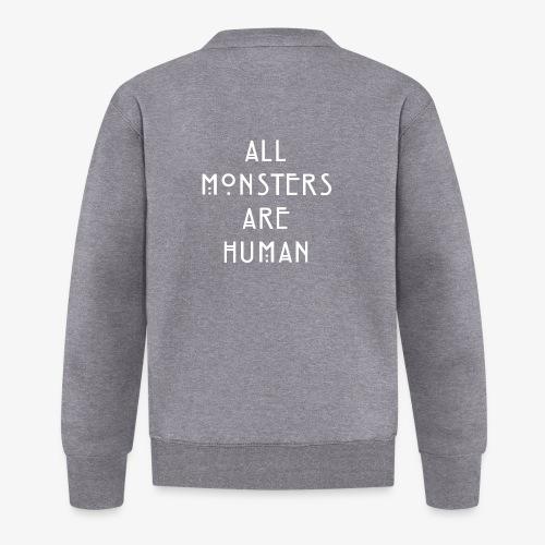 All Monsters Are Human - Veste zippée Unisexe