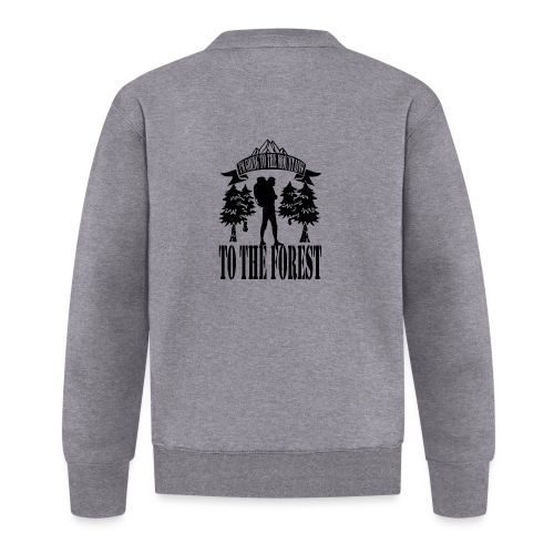 I m going to the mountains to the forest - Unisex Baseball Jacket