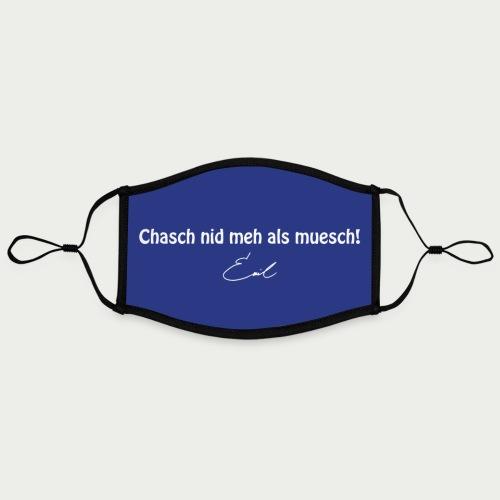 Emil Steinberger Chasch nid meh als muesch - Kontrastmaske, einstellbar (Large)