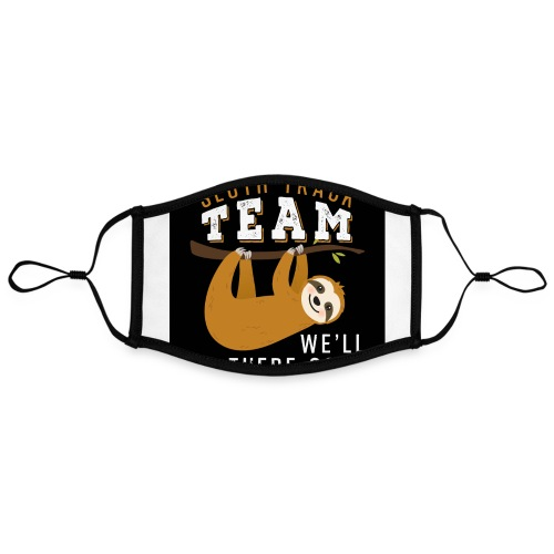 Sloth Track Team We'll Be There Soon - Kontrastmaske, einstellbar (Large)
