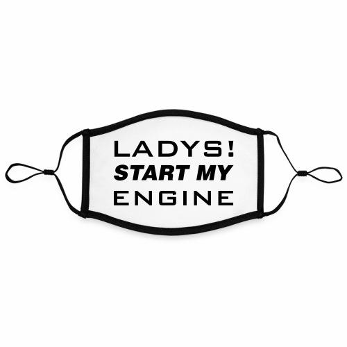 Ladys start my Engine - Kontrastmaske, einstellbar (Large)