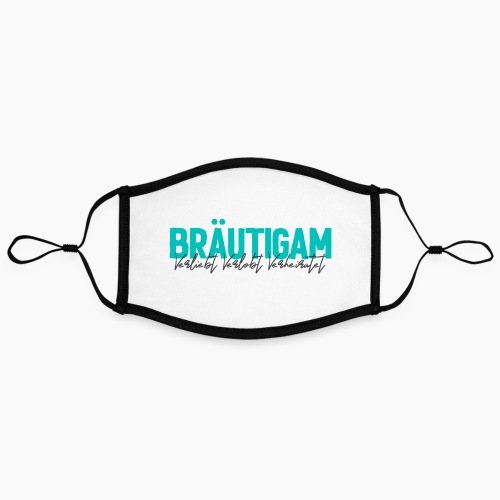 Bräutigam - Verliebt Verlobt Verheiratet - Contrast mask, adjustable (large)