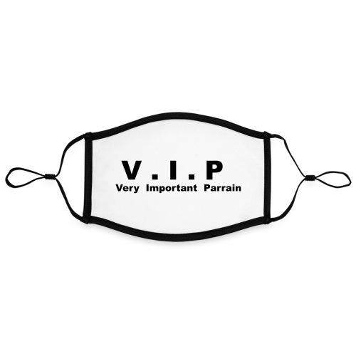 Vip - Very Important Parrain - Masque contrasté, réglable (taille L)